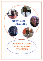 New Land New Life-Educational Resource for Teachers
